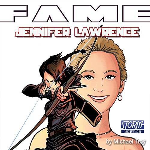 FAME: Jennifer Lawrence audiobook cover art