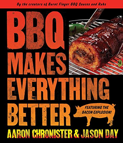 BBQ Makes Everything Better (English Edition)