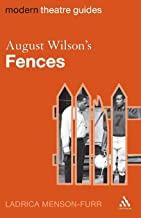 August Wilson's Fences (Modern Theatre Guides)