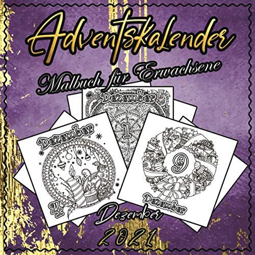 Adventskalender Malbuch für Erwachsene: Vol. 3 | 25 Nummerierte Weihnachten Mandalas | Winter Weihnachtskalender Mandala für Erwachsene und ältere Kinder