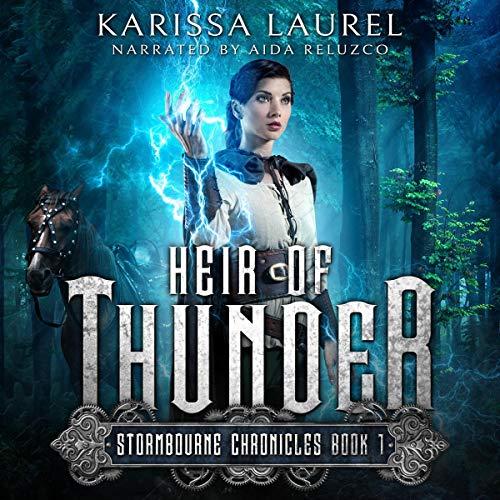 Heir of Thunder: Stormbourne Chronicles, Book 1