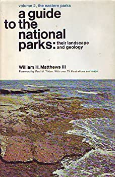 Hardcover A Guide to the National Parks: Their Landscape and Geology Volume I; the Western Parks and Volume 2; the Eastern Parks Book