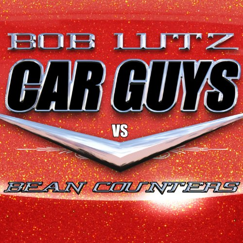 Car Guys vs. Bean Counters cover art