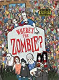 Where's the Zombie?: A Post-Apocalyptic Zombie Adventure (Buster Activity)
