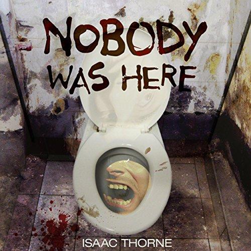 Nobody Was Here audiobook cover art