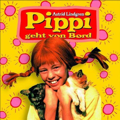 Pippi Geht Von Bord (Hörspiel Zum Film)