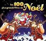 Les 100 Plus Grands Titres de Noël