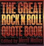 The Great Rock 'N' Roll Quote Book