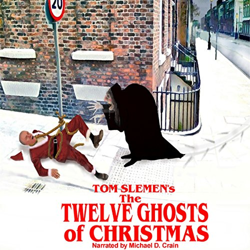 The Twelve Ghosts of Christmas audiobook cover art