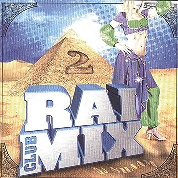 Raï Mix Club, Vol. 2