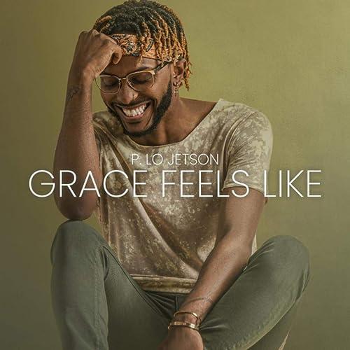 Grace Feels Like