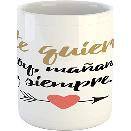 Ambesonne Spanish Mug Te Quiero Hoy Manana Y Siempre Love Words With Heart On Arrow Valentines Ceramic Coffee Mug Cup For Water Tea Drinks 11 Oz Black White Kitchen Dining