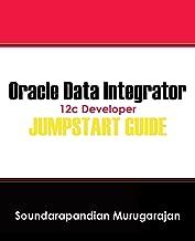 Oracle Data Integrator 12c Developer Jumpstart Guide