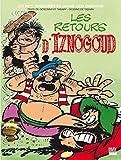 Iznogoud - Tome 24 - Les retours d'Iznogoud (BANDE DESSINEE) - Format Kindle - 9782365901109 - 5,99 €