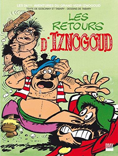 Iznogoud - tome 24 - Les retours d'Iznogoud (BANDE DESSINEE)