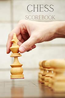 Chess Scorebook: Chess Game Record Keeper Book, Record Your Games, Log Wins Moves & Strategy | Journal Match Scorebook Eas...