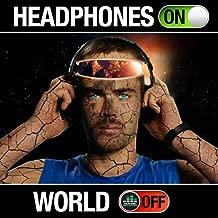 Headphones on World Off