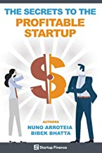 The Secrets to the Profitable Startup (Startup Finance)