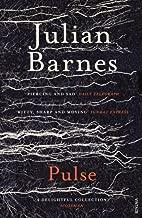 Pulse by Julian Barnes (2011-08-04)