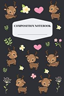 Deer Composition Notebook: Pretty Baby Deer Notebook for Elementary and Middle School | Cute Deer Composition Journal for Girls to Write in | ... with Hearts, Butterflies & Floral Pattern