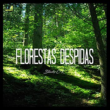 Florestas Despidas