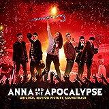 アナと世界の終わり (オリジナル・サウンドトラック) [Explicit]