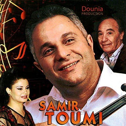 Samir Toumi feat. Abdelkader Chaou & Latifa Rafat