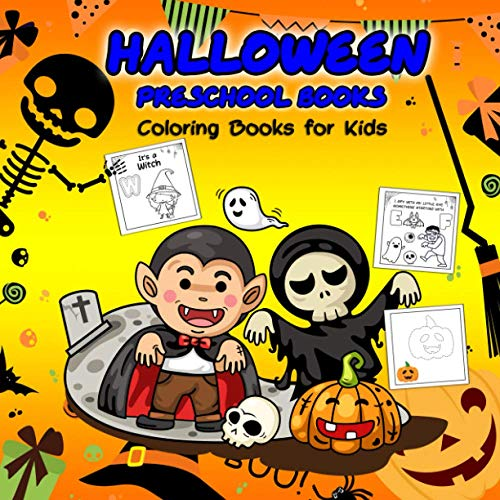 Halloween preschool books coloring books for kids: Coloring book Halloween Fun with Pumpkins, Witches, Trick or Treaters, Vampires, Mummy and Activity ... Game Find of Alphabet, Kids Halloween books