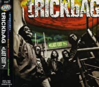 Last Exit by Trick Bags (2007-12-15)