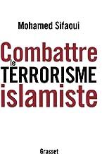 Combattre le terrorisme islamiste