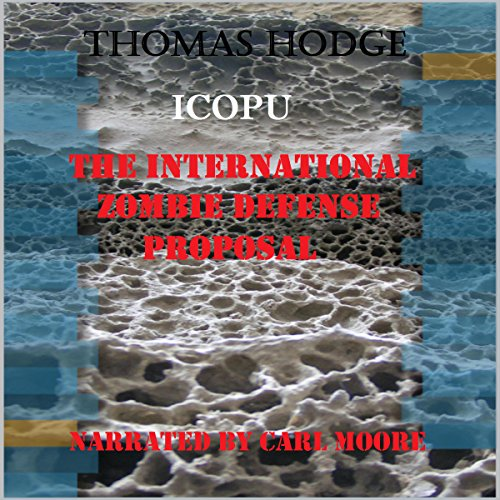 The International Zombie Defense Proposal audiobook cover art