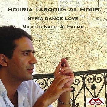 Syria Dance Love (Souria tarqous al houb)
