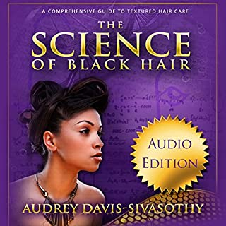 The Science of Black Hair audiobook cover art