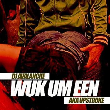 Wuk Um Een