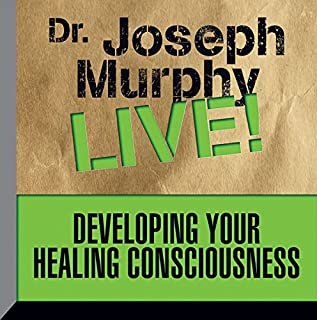 Developing Your Healing Consciousness cover art