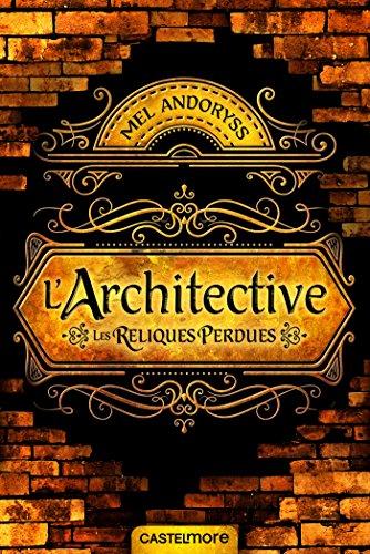 L'Architective: Les reliques perdues