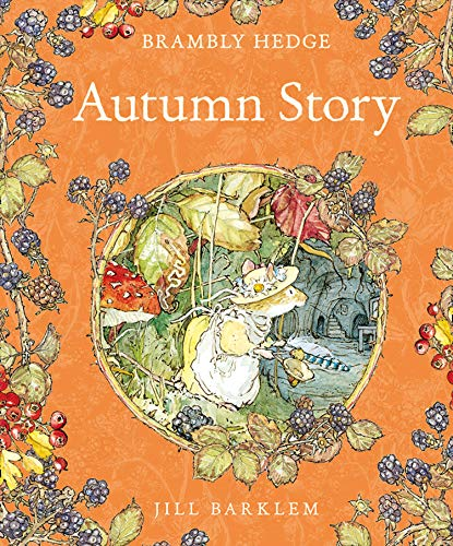 Autumn Story (Brambly Hedge)の詳細を見る
