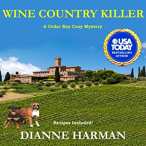 Wine Country Killer Audiobook By Dianne Harman cover art