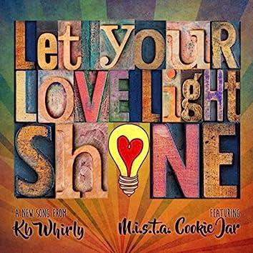 Love Light Shine (feat. M.I.S.T.A. Cookie Jar)