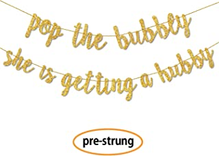 Bachelorette Party Decorations Banner (Pre-Strung) Pop The Bubbly She is Getting a Hubby - Hen Party Decorations Banner Sign for Bridal Shower and Bridal Party Supplies and Accessories