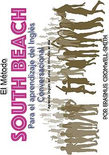El Método South Beach para el aprendizaje de inglés conversacional