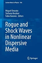 Rogue and Shock Waves in Nonlinear Dispersive Media (Lecture Notes in Physics)