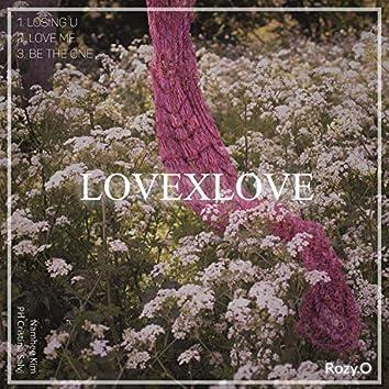 LOVEXLOVE