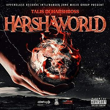 Harsh World