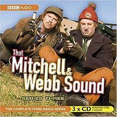 That Mitchell & Webb Sound - The Complete Third Radio Series