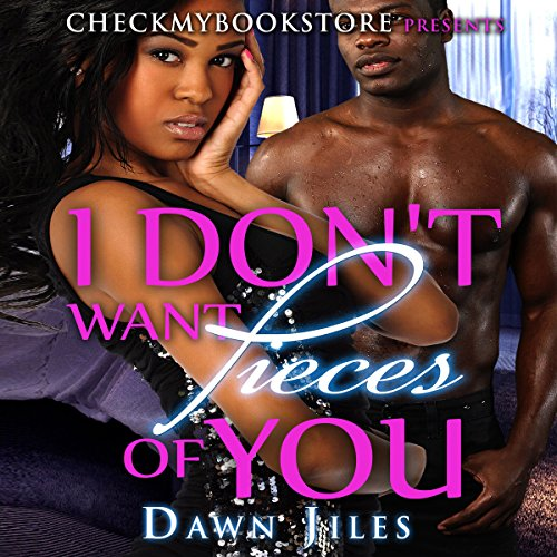 I Don't Want Pieces of You audiobook cover art