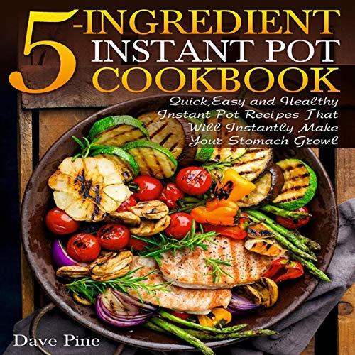 5-Ingredient Instant Pot Cookbook cover art