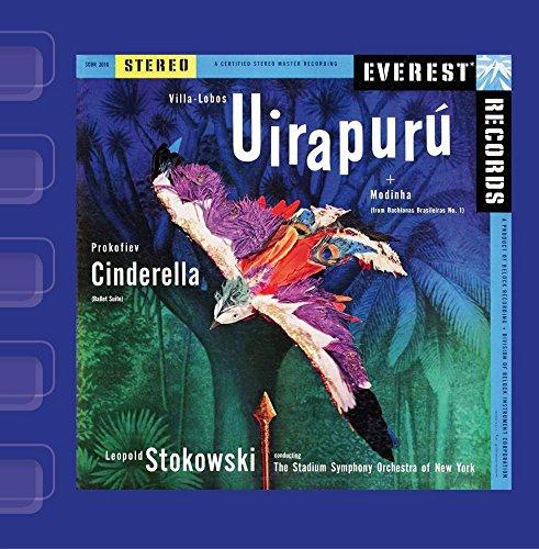 Villa-Lobos: Uirapurú & Modinha / Prokofiev: Cinderella