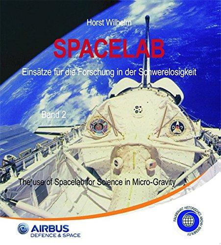 Spacelab: Einsätze für die Forschung in der Schwerelosigkeit
