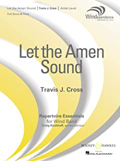 Boosey and Hawkes Let the Amen Sound Concert Band Level 5 Composed by Travis J. Cross